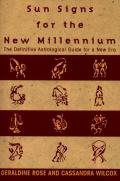 Sun Signs For The New Millennium