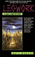 Legwork A Casey Jones Mystery