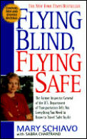 Flying Blind Flying Safe