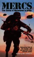 Mercs True Stories of Mercenaries in Action