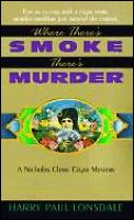 Where Theres Smoke Theres Murder
