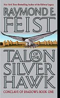 Talon of the Silver Hawk Conclave of Shadows 1