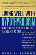 Living Well With Hypothyroidism What You