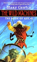 Wild Machines Book Of Ash 03