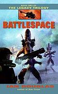 Battlespace Legacy Trilogy 02