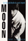 Moon The Life & Death Of A Rock Legend