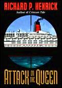 Attack On The Queen A Novel