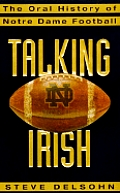 Talking Irish The Oral History Of Notre