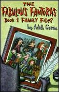 Fabulous Fantoras Family Files