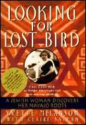 Looking For Lost Bird A Woman Discovers Her Navajo Roots