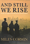 & Still We Rise the Trials & Triumphs of Twelve Gifted Inner City High School Students