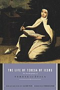 Life of Teresa of Jesus The Autobiography of Teresa of Avila