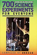 700 Science Experiments For Everyone Revised