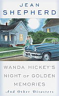 Wanda Hickeys Night of Golden Memories & Other Disasters