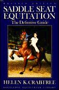 Saddle Seat Equitation Revised Edition