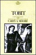 Anchor Bible Tobit Anew Translation