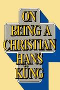 On Being a Christian