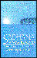 Sadhana a Way to God Christian Exercises in Eastern Form