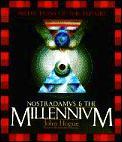 Nostradamus & The Millennium Predictions
