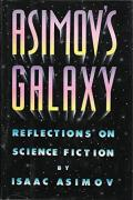Asimov's Galaxy: Reflections On Science Fiction