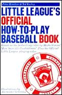 Little Leagues Official How To Play Baseball Book 1990 Edition