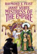 Mistress Of The Empire: Riftwar: Kelewan Empire 3
