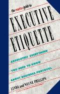 The Concise Guide to Executive Etiquette