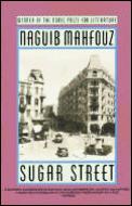 Sugar Street Cairo Trilogy 3