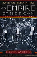 Empire of Their Own How the Jews Invented Hollywood