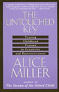 Untouched Key Tracing Childhood Trauma in Creativity & Destructiveness