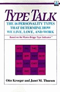 Type Talk The 16 Personality Types 10th