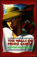 Walls Of Pedro Garcia