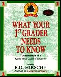 What Your First Grader Needs To Know 1st Edition
