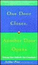One Door Closes Another Door Opens
