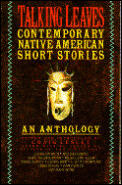 Talking Leaves Contemporary Native American Short Stories