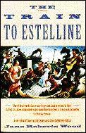 Train To Estelline