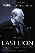 Last Lion Winston Spencer Churchill Alone 1932 1940