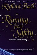 Running from Safety An Adventure of the Spirit