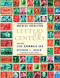 Letters of the Century America 1900 to 1999
