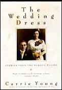 Wedding Dress Stories From The Dakota