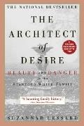 Architect of Desire Beauty & Danger in the Stanford White Family