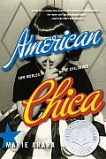 American Chica Two Worlds One Childhood