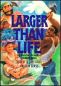 Larger Than Life The Adventures Of Ameri