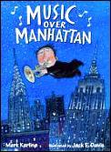 Music Over Manhattan
