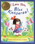 I Love You Blue Kangaroo