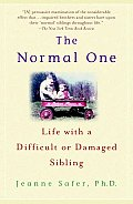 Normal One Life with a Difficult or Damaged Sibling