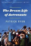 Dream Life of Astronauts Stories