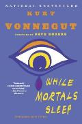 While Mortals Sleep Unpublished Short Fiction