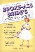 Broke Ass Brides Wedding Guide