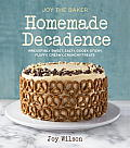 Joy the Baker Homemade Decadence Irresistibly Sweet Salty Gooey Sticky Fluffy Creamy Crunchy Treats